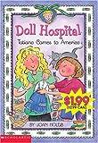 Holub, Joan: Tatiana Comes To America: An Ellis Island Story (Doll Hospital)