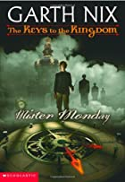 Mister Monday (Keys to the Kingdom, Book 1)…