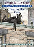 Ursula Le Guin: Jane on Her Own: A Catwings Tale