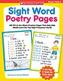 Williams, Rozanne Lanczak: Sight Word Poetry Pages: 100 Fill-in-the-blank Practice Pages That Help Kids Really Learn The Top High-Frequency Words