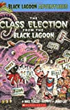 Thaler, Mike: Class Election from the Black Lagoon