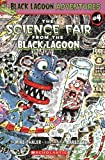 Thaler, Mike: The Science Fair From The Black Lagoon