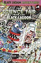The Science Fair from the Black Lagoon by…