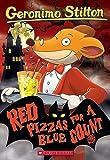 Stilton Geronimo/ Gingermouse Merenguita (ILT)/ Bonanni Marina (ILT): Red Pizzas for a Blue Count