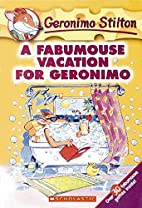 A Fabumouse Vacation for Geronimo by…