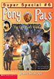 Betancourt, Jeanne: Pp Ss #06: The Last Pony Ride (Pony Pals)