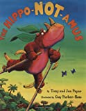 Payne, Tony: The Hippo-Not-Amus