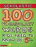 Einhorn, Kama: 100 Vocabulary Words Kids Need to Know by 5th Grade (100 Words Workbook)