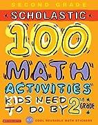 100 Words Math Workbook: 2nd Grade by Kathy…
