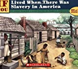Johnson, Pamela: If You Lived When There Was Slavery in America