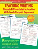 Witherell, Nancy L.: Teaching Writing Through Differentiated Instruction With Leveled Graphic Organizers: 50+ Reproducible, Leveled Organizers That Help You Teach Writing to All Students And Manage Their Different Learning Needs Easily And Effectively