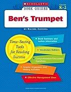 Book Guides: Ben's Trumpet by Rachel Isadora…
