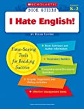 Ellen Levine: Book Guides: I Hate English!