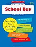 Donald Crews: School Bus (Scholastic Book Guides, Grades K-2)