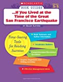 Levine, Ellen: If You Lived at the Time of the Great San Francisco Earthquake