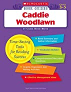 Caddie Woodlawn (Scholastic Book Guides) by…