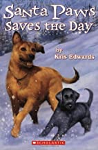 Santa Paws Saves the Day (Santa Paws #7) by…