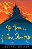 Molloy, Michael: The House on Falling Star Hill