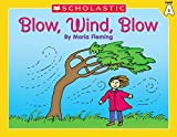 Fleming, Maria: Level A - Blow Wind Blow (Little Leveled Readers: Level a)