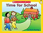Time For School (Little Leveled Readers) by…