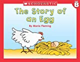 Fleming, Maria: Level B - The Story Of An Egg (Little Leveled Readers: Level B)