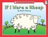 Fleming, Maria: Level B - If I Were A Sheep (Little Leveled Readers: Level B)