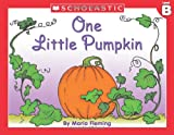 Fleming, Maria: Little Leveled Readers: Level B - One Little Pumpkin: Just the Right Level to Help Young Readers Soar!