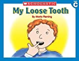 Fleming, Maria: My Loose Tooth (Little Leveled Readers, Level C)