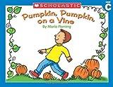 Fleming, Maria: Pumpkin, Pumpkin On a Vine (Little Leveled Readers, Level C)