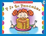 Fleming, Maria: P is for Pancakes (Little Leveled Readers, Level C)