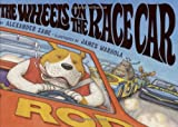 Zane, Alex: The Wheels On The Race Car