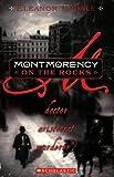 Updale, Eleanor: Montmorency On The Rocks: Doctor, Aristocrat, Murderer?