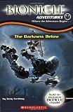 Farshtey, Greg: Bionicle Adventures #3: The Darkness Below