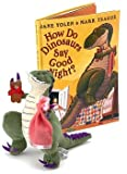 Yolen, Jane: How Do Dinosaurs Say Good Night? Book And Plush Set