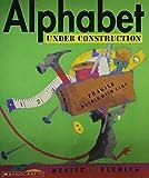 Fleming, Denise: Alphabet Under Construction
