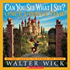 Can You See What I See? Once Upon A Time by…