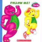 Barney: Follow Me! by Quinlan B. Lee