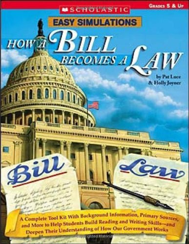 easy-simulations-how-a-bill-becomes-a-law-a-complete-tool-kit-with-background-information-primary-sources-and-more-to-help-students-build-reading-understanding-of-how-our-government-works