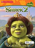 Halfmann, Janet: Shrek 2: The Ogress Diaries