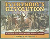 Fleming, Thomas J.: Everybody's Revolution