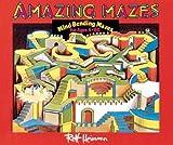 Heimann, Rolf: Amazing Mazes