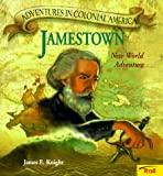 Knight, James: Jamestown: New World Adventure