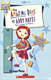 Mazer, Anne: Knowledge is Power (Amazing Days of Abby Hayes Super Special, No. 2)