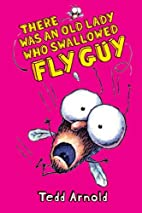 There Was an Old Lady Who Swallowed Fly Guy…
