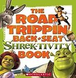 Dower, Laura: Shrek 2: The Road Trippin' Back-seat Shrek-tivity Book