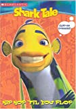 Scholastic: Shark Tale Hip Hop 'til You Flop