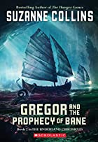 Gregor and the Prophecy of Bane (The…