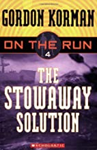 The Stowaway Solution (On the Run, Book 4 )…
