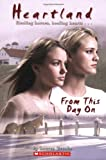 Brooke, Lauren: Heartland #19: From This Day On