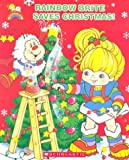 Spelvin, Justin: Rainbow Brite Saves Christmas